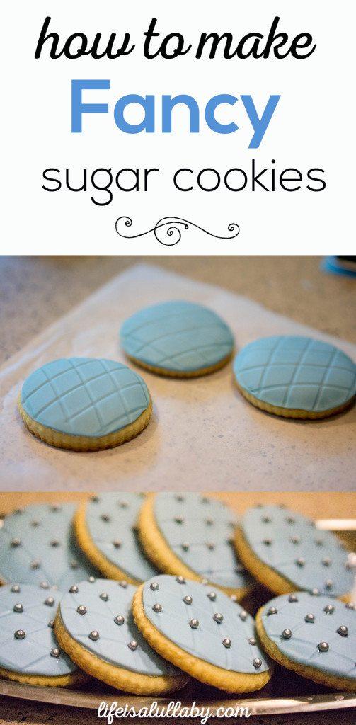 How to make fancy sugar cookies