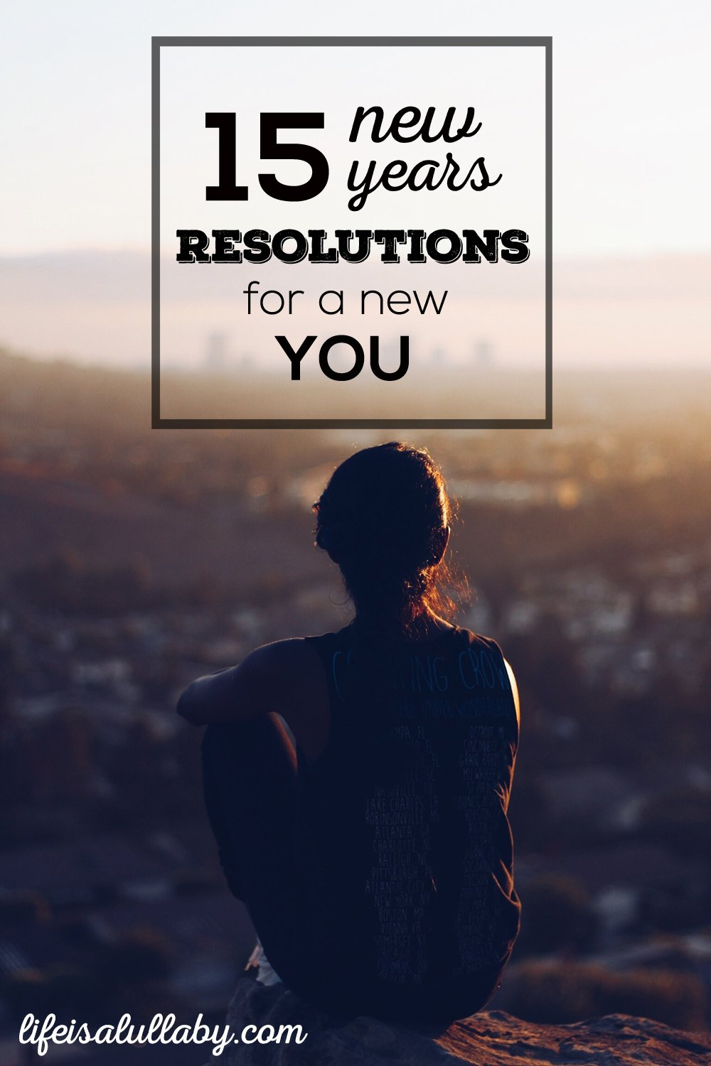 15 New Years Resolutions for a New You